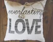 Ring Bearer Pillow Cover, Everlasting Love 12x12, wedding, bridal shower