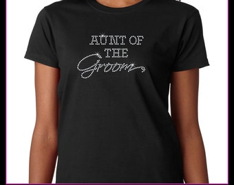 Aunt of the Groom Rhinestone T-Shirt