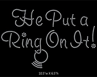 He Put a Ring on It Wedding Iron on Rhinestone Transfer iron on rhinestone transfer BLING