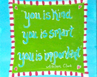 You Is Kind, You Is Smart Painting for Kids Decor