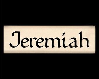 Name Stamp - Jeremiah