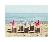 "Just Smile and Wave 6x8"" photo with sandcastles, paper windmills and inspirational typography - KisstheFrogx"