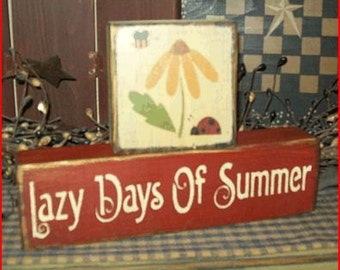 Lazy Days of Summer Primitive block Sign