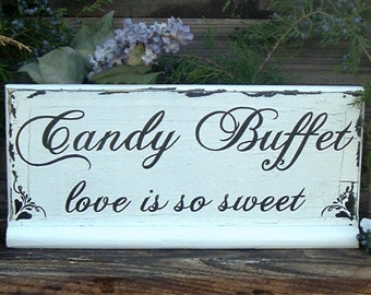 Candy Buffet love is so sweet  Wedding Sign Wood Wedding Sign Candy Bar Wedding Sign