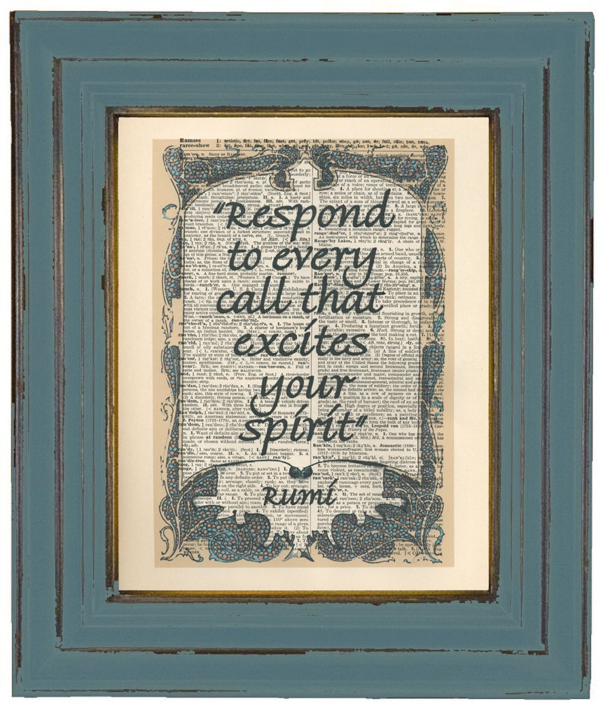 Rumi Respond To Every Call That Excites Your Spirit Dictionary