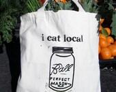 Natural Canvas Tote - I Eat Local Because I Can - Mason Jar -