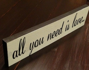 "18""x4"" All you need is love wood sign"