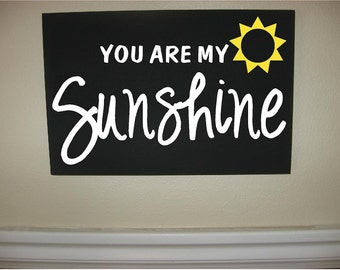 Custom Personalized Wooden sign-You Are My Sunshine with sun