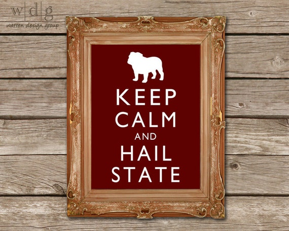 Alyssactndg Keep Calm Eat Fried Chicken: Keep Calm College Football Printable Mississippi State