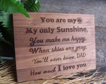 You are My Sunshine for Dad Cutting Board