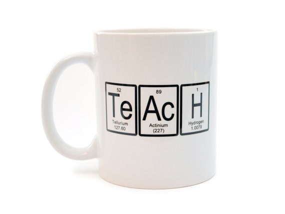 Teach Mug Periodic Table Of Elements Funny By Neuronsnotincluded