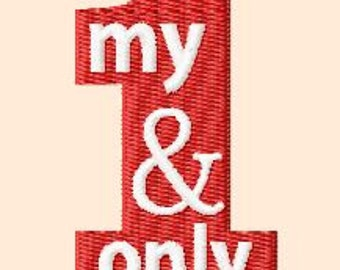 Embroidery pattern - My one and only