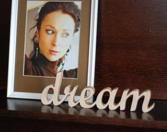 Custom made word/sign, wooden wall decor, wedding gift  or home decoration dream