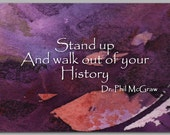 Inspirational Quote by Dr. Phil McGraw - Graduation Card 2015 - Also available as a print with a Free Mat - Great Gift Idea (CGRAD2013080)