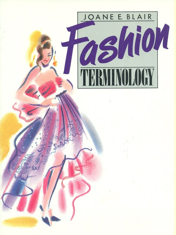Fashion Terminology Fantastic Reference For Design Student