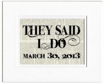 they said I DO - with custom date printed