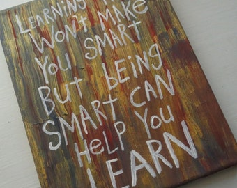 Word Art Painting Learn Smart Original Canvas Quote - Nayarts