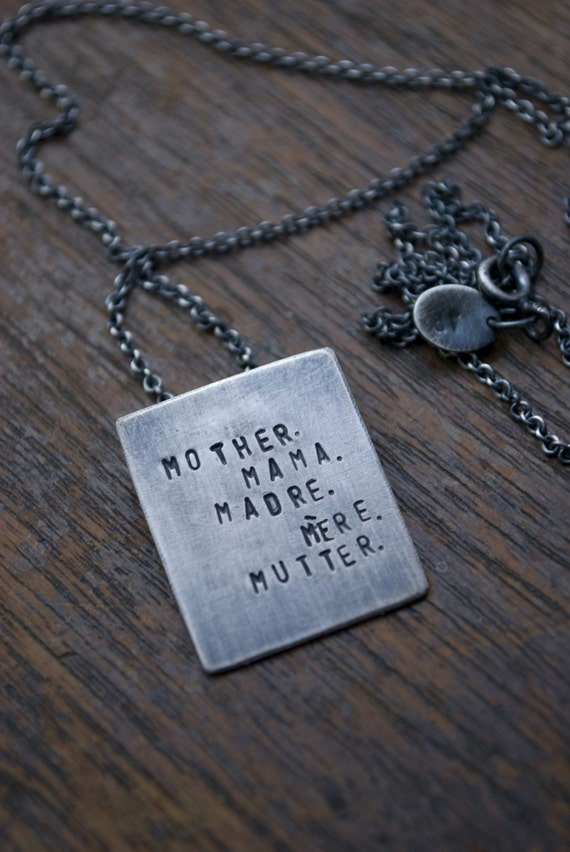 Mother. Mama. Madre. Mere. Mutter. (personalize with your own languages)- necklace