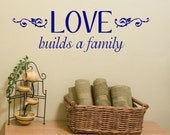 Family Wall Decal - Love Builds A Family - Family Vinyl Decals - Wall Quotes - Love Decals - Living Room Decor - Wall Decal Words - Decals