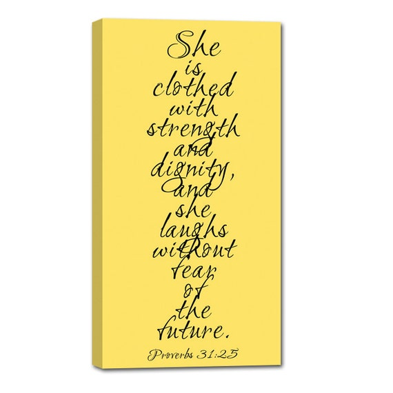 She Is Clothed With Strength And Dignity Canvas: She Is Clothed With Strength And Dignity And She Laughs