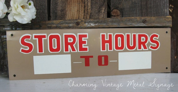 home decorators store hours vintage 1960s metal sign hours new by sweetmagnoliasfarm 11523