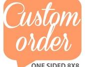 "Custom 8""x8"" One Sided pillow"