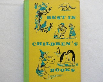 Vintage Children's Book - Best in Children's Books - 1958 yellow, green, teal, and black hardcover book