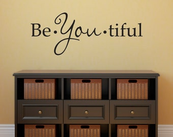 Be You tiful Wall Decal - Beautiful Decal - Girl Wall Sticker