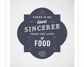 Art Print - Food Quote - Typographic Print - Kitchen Art - George Bernard Shaw - 8.5x11