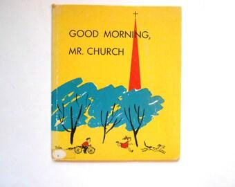 Good Morning, Mr. Church, a Vintage Children's Book