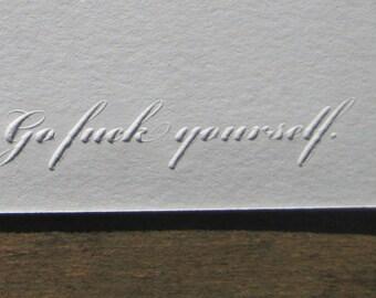 Go F%ck Yourself Joke Embossed Print or Card