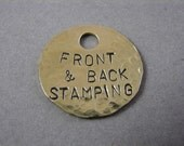 Hammered Texture Brass Tag- Front and Back Stamping 1 inch