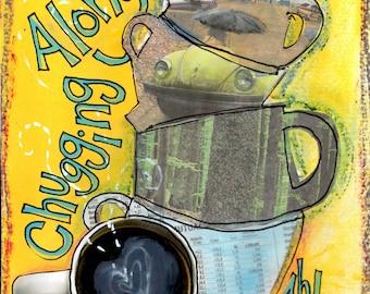 CHUG, Coffee Gift, Coffee Lover, Latte, Mocha, Coffee Art, Kitchen Art, Mixed Media Art, Art Print, Wall Art,  by Seattle Artist  Mary Klump