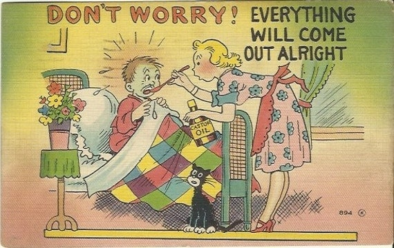 "Vintage Linen Postcard Comical  ""Don't Worry Everything Will Come Out Allright"" - Castor Oil - 1950s"