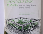 vintage book, Grow Your Own Plants by Jack Kramer, 1973 from Diz Has Neat Stuff