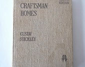 antique book, Craftsman Homes by Gustav Stickley, 1909,Second Edition  from Diz Has Neat Stuff