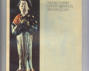 Ancient China, the Discoveries of Post Liberation Archaeology by William Watson Ancient Artifacts, 1978 Book
