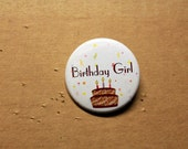 Birthday Pinback Buttons Boy or Girl