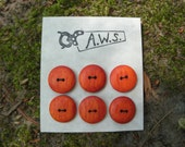 Six  Wood Buttons Made from Padauk  (3/4 inch)