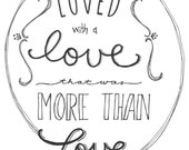 "Edgar Allan Poe Love Quote ""We loved with a love that was more than love"" Original chalk-art style art"