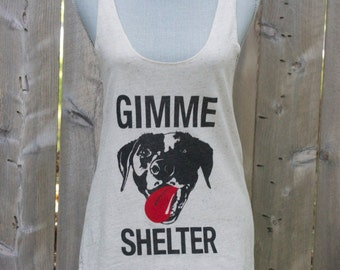 All sizes women's Animal rights rescue  OATMEAL tank Rolling Stones Gimme Shelter Tongue and cheek vegan- Benefits dog cat rescue