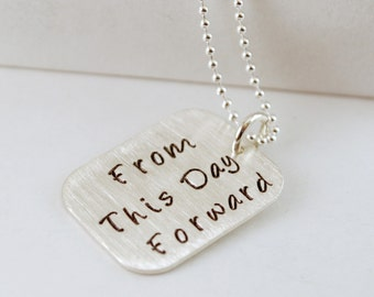 From This Day Forward Sobriety Necklace Recovery Jewelry Hand Stamped Sterling Silver - Gift for Him or Her