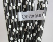 25 Polka Dot, Black and White, Minnie, Mickey Mouse, Lady Bug, Graduation, Over The Hill, Paper Straws, Cake Pop Sticks, Crafting