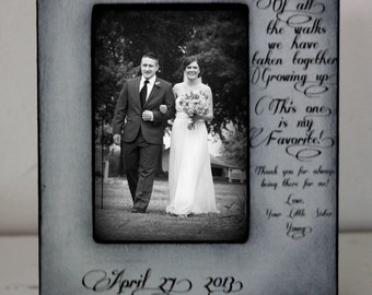 Brother giving Bride away 5x7 Wedding Frame Bride Walk down the aisle Grey/Black Distressed Keepsake Personalize Picture Frame