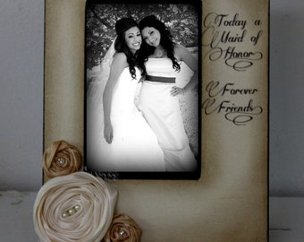 Rustic Vintage Wedding Maid of Honor Best Friend Picture Frame Keepsake 5x7 Gift Personalized Flowers Colors Diamonds Pearls 4x6