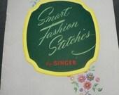 Vintage Smart Fashion Stitches by Singer Instruction Book