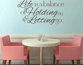 Life is a Balance... Removable Vinyl Wall Art decal sticker sayings quote words inspirational gift living room decor script verse balance