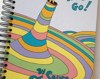 Graduation Gift // Oh The Places You'll Go by Dr Seuss Recycled Journal Notebook
