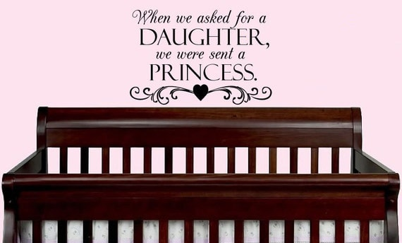 When We Asked for A Daughter Wall Decal by designstudiosigns