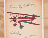 Come Fly With Me, Let's Fly Away Airplane 9x12 print